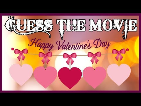 [GUESS THE MOVIE] Movie Quotes #04 - Happy Valentine's Day