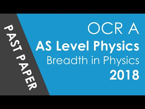 OCR (AS Level) Breadth in Physics - 2018