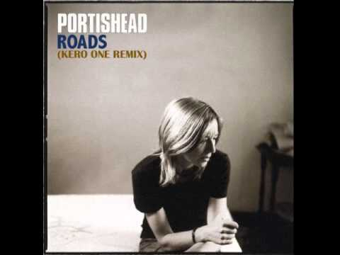 Portishead - Roads (Kero One Remix) - YouTube