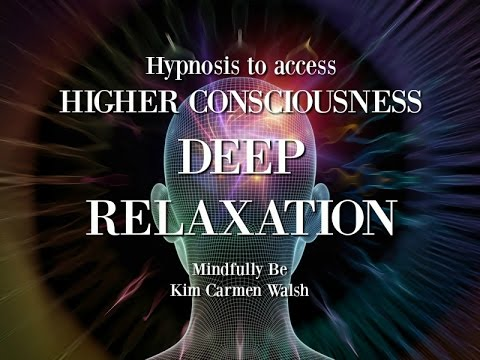 Hypnosis to access higher consciousness through deep relaxation