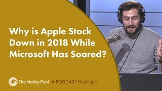 Why is Apple Stock Down in 2018 While Microsoft Has Soared?