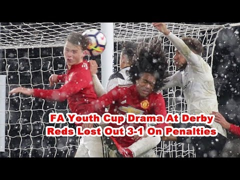 FA Youth Cup Drama At Derby - Reds Lost Out 3 -1 On Penalties