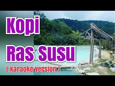 KOPI RAS SUSU - Asmahera Br Sinulingga | Karaoke