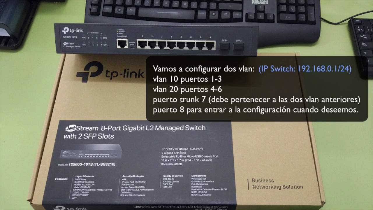 Create vp switch tp link T2500G 10TS, access ports and trunk port