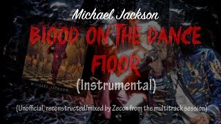 Michael Jackson Blood On The Dance Floor Album Instrumental