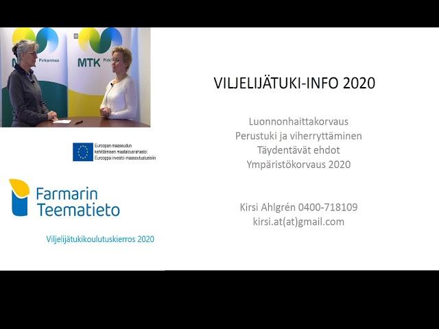 Farmarin Teematieto tukikoulutus - Kirsi Alhgrénin yhteenveto mitä viljelijän tietää tukihausta 2020
