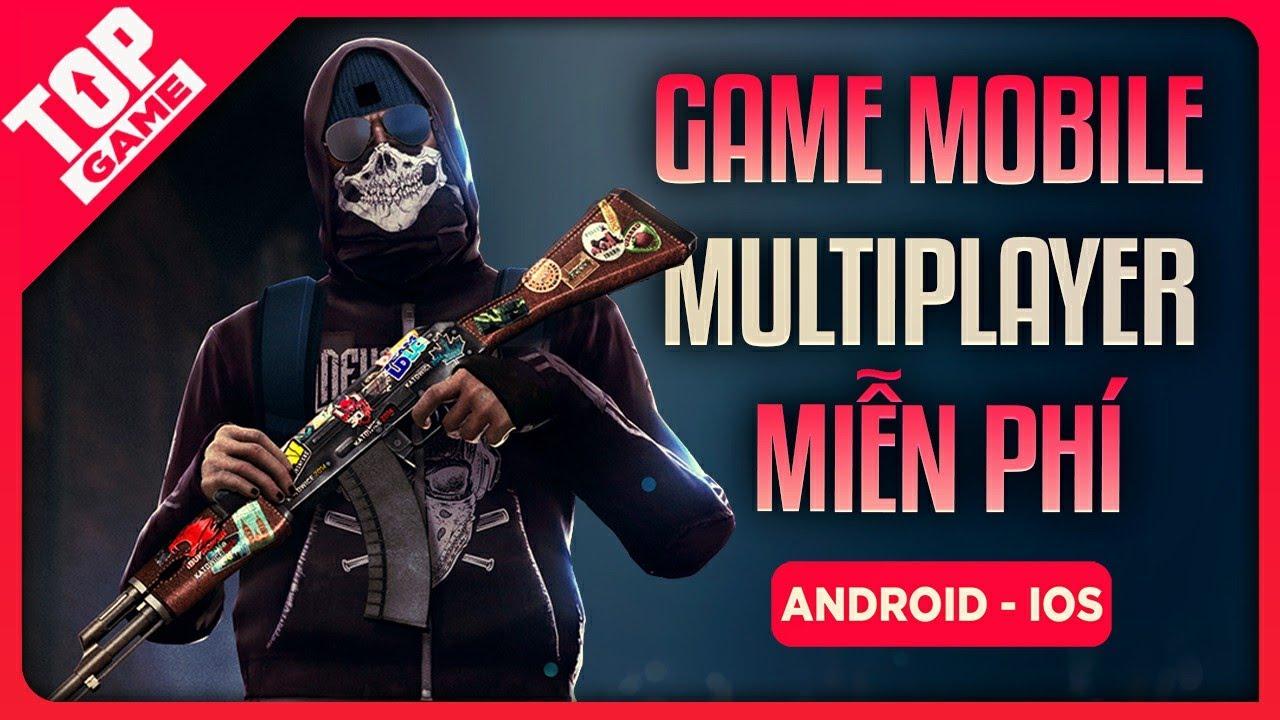 Download Top Game Mobile Co/Op, Multiplayer Miễn Phí Chơi Cùng Bạn Bè 2021   Đồ Họa Đẹp
