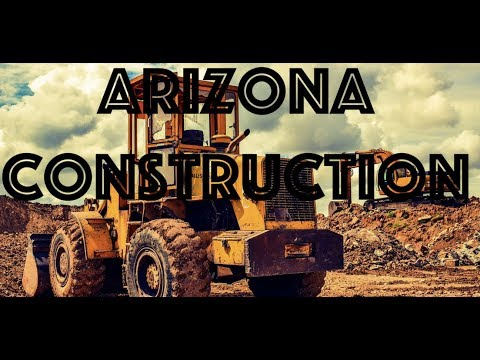 Arizona Construction Projects Underway in 2019