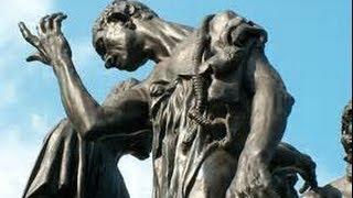 Auguste Rodin - Les Bourgeois de Calais / L