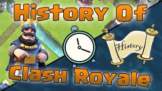 HISTORY of Clash Royale - Over 50 Amazing Facts!