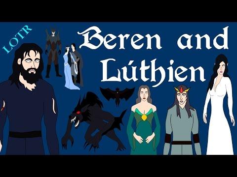LOTR: Beren and Lúthien (Complete)