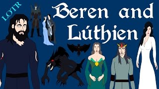 Lord of the Rings: Beren and Lúthien (Complete)