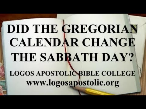DID THE GREGORIAN CALENDAR CHANGE THE SABBATH DAY?