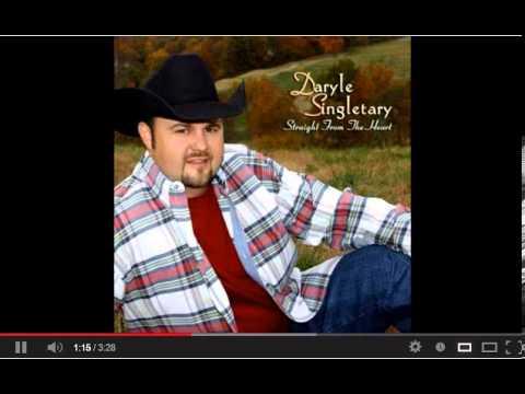 Daryle Singletary  - I Still Sing This Way