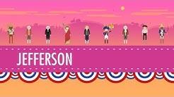 Thomas Jefferson & His Democracy: Crash Course US History #10