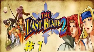 The Last Blade 2! Part 1 - YoVideogames