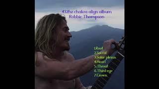 432hz Chakra Align Album