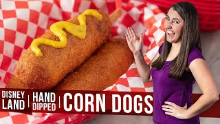 How to Make Disneyland Style Hand Dipped Corn Dogs