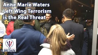 Left Wing Terrorism is the Real Threat // For Britain // Anne Marie Waters