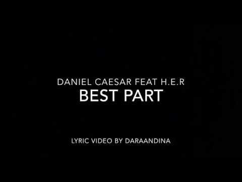 Best Part Von Daniel Caesar Feat H E R