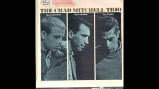 Watch Chad Mitchell Trio Dubarry Done Gone Again video