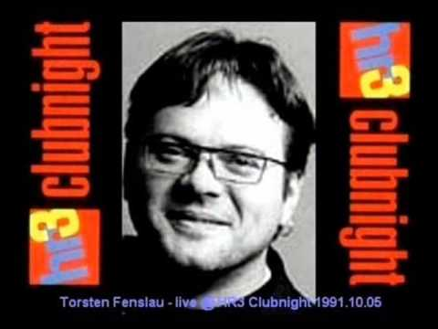 Torsten Fenslau - live @ HR3 Clubnight 1991.10.05