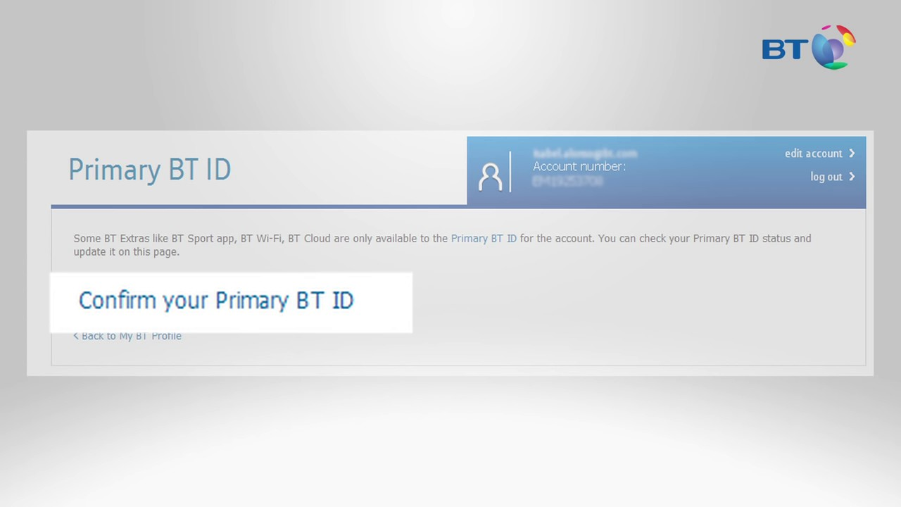 How to check if you have a Primary BT ID | BT
