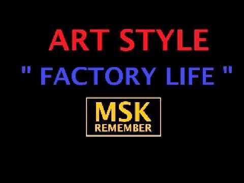 Art Style - Factory Life 1985