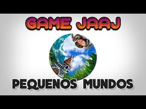 TEMA DA GAME JAM: PEQUENOS MUNDOS (GAME JAAJ 2018)