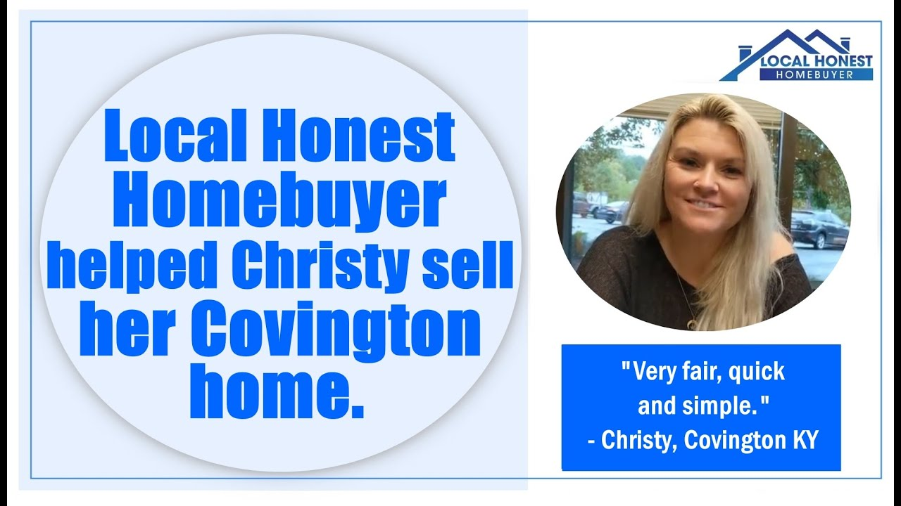 Local Honest Homebuyer helped Christy sell her Covington home