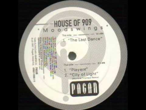 House of 909 -  Last dance