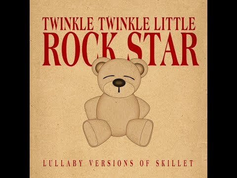 Monster - Lullaby Versions of Skillet by Twinkle Twinkle Little Rock Star
