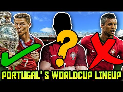PORTUGAL'S World Cup Predicted Lineup & Squad | How Will PORTUGAL Lineup At FIFA World Cup 2018