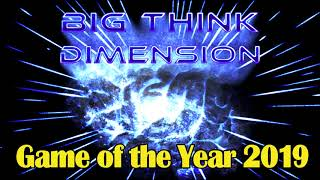 The Final Big Think Dimension Game of the Year 2019 Podcast!