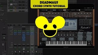 Classic Deadmau5 chord synth (Tutorial)