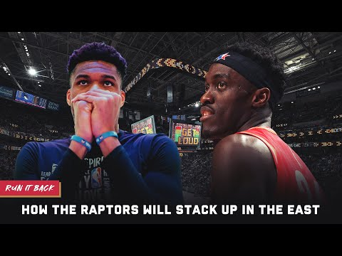 how-the-raptors-stack-up-in-the-east-|-run-it-back
