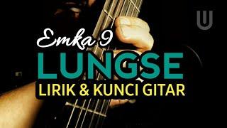 Emka 9 & Kang Dedi Mulyadi - Lungse Plus Lirik & Kunci Gitar