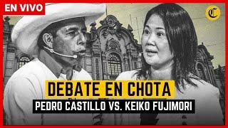 🔴 EN VIVO   PEDRO CASTILLO Y KEIKO FUJIMORI debaten en Chota