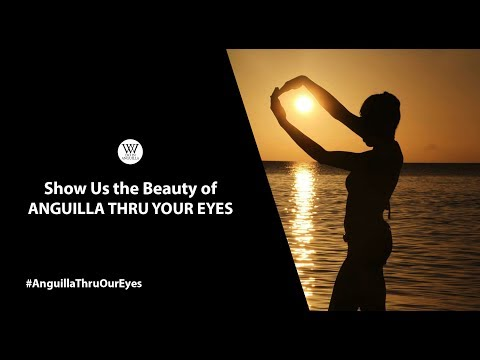 Show Us Anguilla Thru Your Eyes