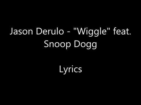 "Jason Derulo - ""Wiggle"" feat. Snoop Dogg - lyrics"