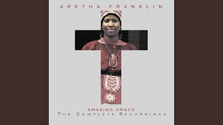 Amazing Grace (Live at New Temple Missionary Baptist Church, Los Angeles, January 13, 1972)
