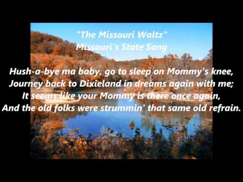 The Missouri Waltz official state song LYRICS WORDS BEST TOP POPULAR FAVORITE SING ALONG