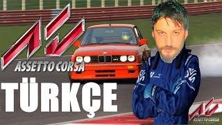 Asetto Corsa Türkçe | Yarış Simulasyonu | İlk İzlenim