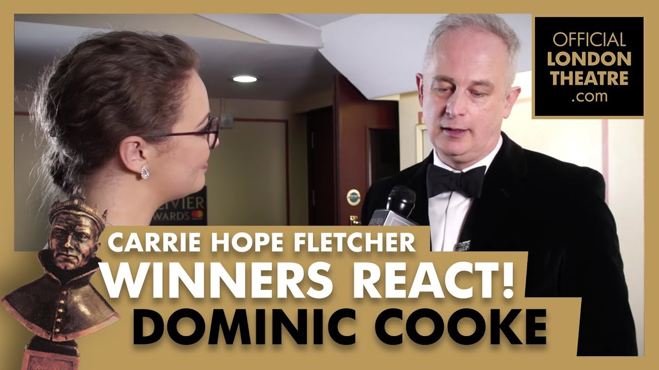 Winners Reactions - Olivier Awards 2018 -  Carrie Hope Fletcher interviews Dominic Cooke