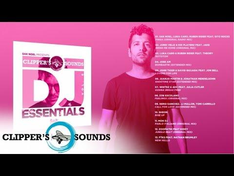 Sak Noel presents: Clipper's Sounds DJ Essentials Vol. 6 (Official Minimix)