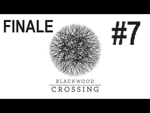 Endstation #7 FINALE I Blackwood Crossing I Let's Play