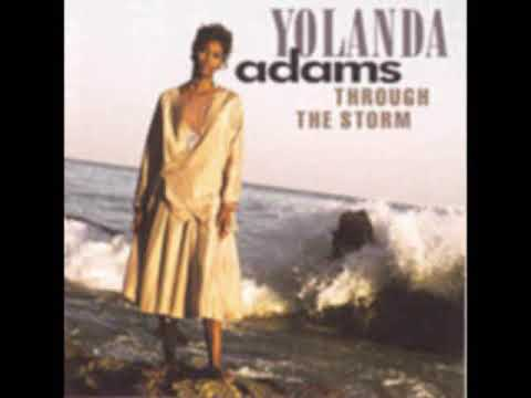 """Through The Storm"" Yolanda Adams"