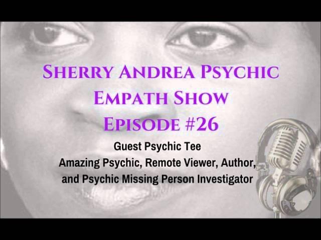 Episode 26 Guest Psychic Tee Remote Viewer Psychic Investigator
