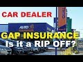 Is CAR DEALER GAP INSURANCE WORTH IT? a RIP OFF? on Auto Loans (How to buy a Vehicle)