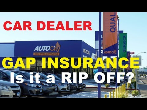 Auto Expert: Is CAR DEALER GAP INSURANCE. WORTH IT? On Auto Loans (Cars, Trucks, SUV's))
